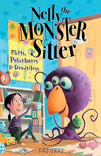 9780340931912: Polarbores, Digdiggs and Dendrilegs (Nelly the Monster Sitter)
