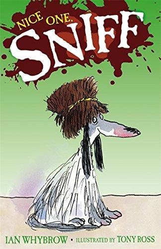 9780340932131: Nice One Sniff. Ian Whybrow