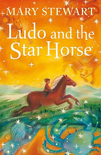 9780340932629: Ludo and the Star Horse