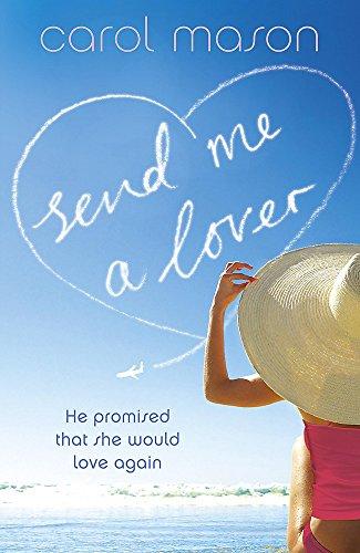9780340932766: Send Me a Lover