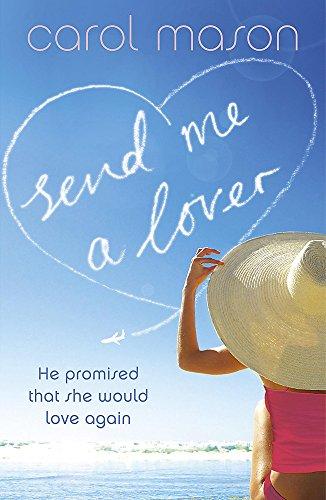 9780340932773: Send Me a Lover