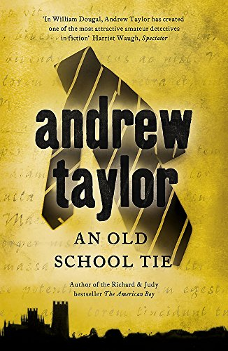 9780340932940: An Old School Tie: William Dougal Crime Series Book 4 (The William Dougal Crime Series)