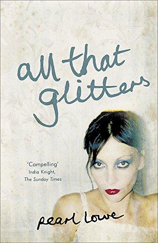9780340933206: All That Glitters