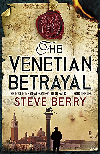 9780340933435: The Venetian Betrayal: Book 3 (Cotton Malone)