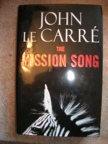 9780340933527: The Mission Song: A Novel