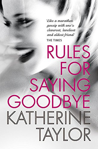 9780340933664: Rules for Saying Goodbye