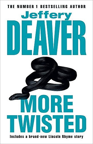 More Twisted SIGNED COPY: Deaver, Jeffery.: