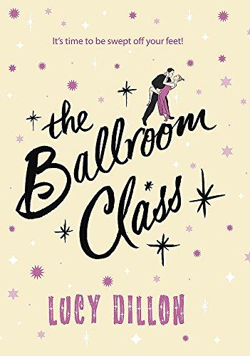 The Ballroom Class: Dillon, Lucy