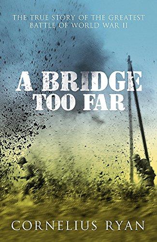 9780340933985: A Bridge Too Far