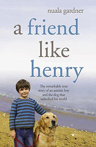 9780340934029: A Friend Like Henry