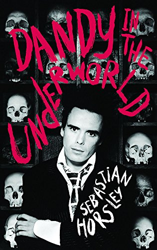 9780340934074: Dandy in the Underworld