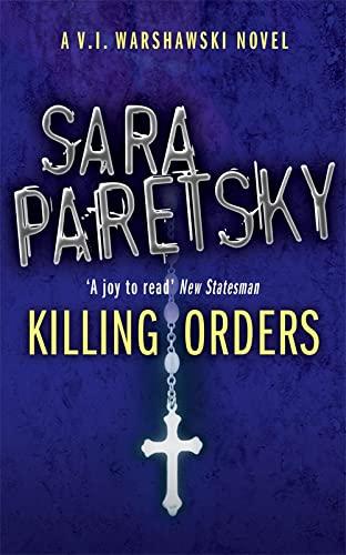 9780340935149: Killing Orders (V.I. Warshawski)
