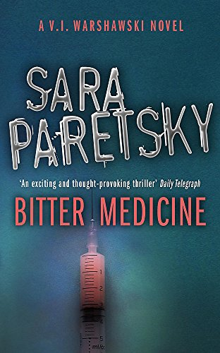 Bitter Medicine (V.I. Warshawski): Paretsky, Sara