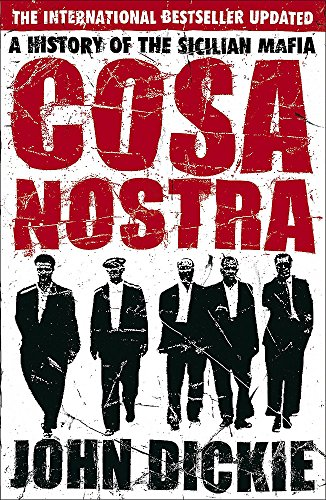 9780340935262: Cosa Nostra: A History of the Sicilian Mafia