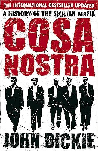 9780340935262: Cosa Nostra: A History of the Sicilian Mafia