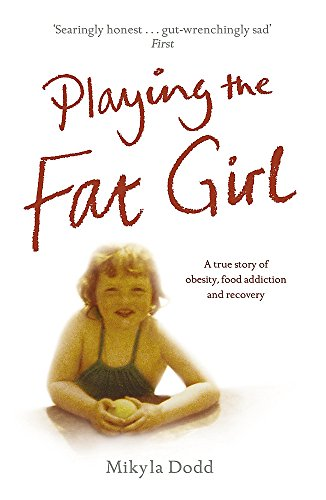 9780340935484: Playing the Fat Girl