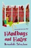9780340935514: Handbags and Halos