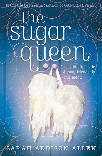 9780340935774: The Sugar Queen