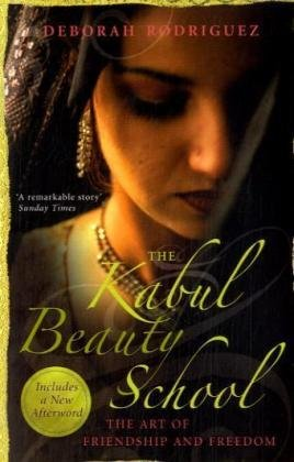 9780340935880: Kabul Beauty School: The Art of Friendship and Freedom