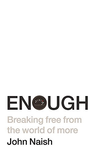 9780340935910: Enough: Breaking Free from the World of More