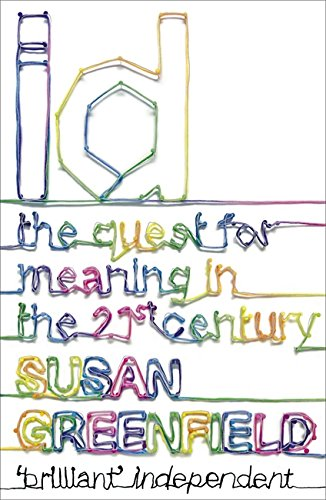 9780340936016: Id: The Quest for Meaning in the 21st Century