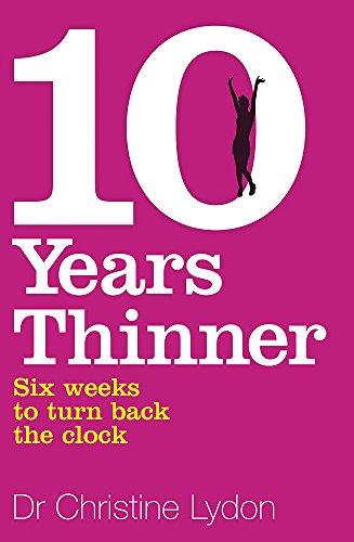9780340936047: Ten Years Thinner