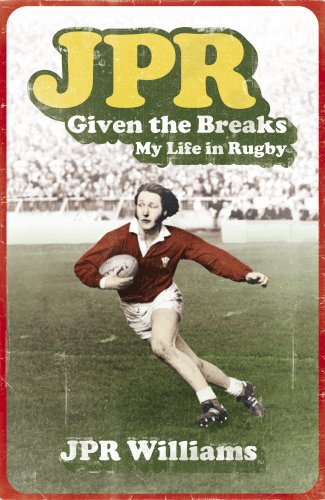 9780340936443: JPR: Given the Breaks - My Life in Rugby