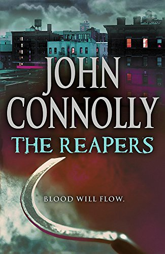 The Reapers *SIGNED AND PERSONALISED 1ST EDITION*: Connolly, John