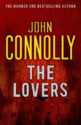 9780340936702: The Lovers: The Eighth Charlie Parker Thriller