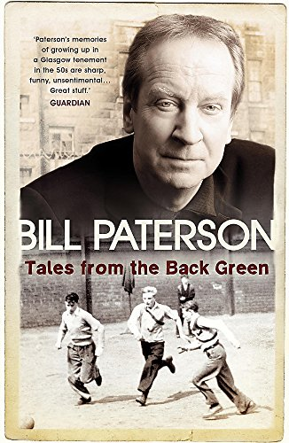 Tales from the Back Green: Bill Paterson