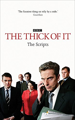 9780340937068: The Thick of It: The Scripts