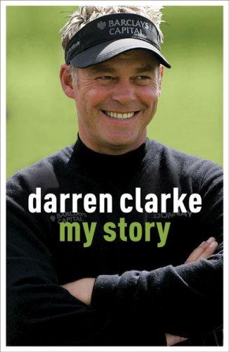 9780340937181: Darren Clarke: My Story