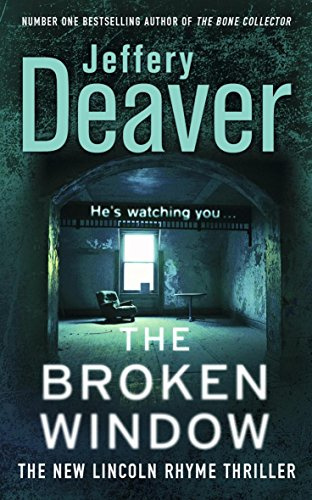 9780340937242: The Broken Window: Lincoln Rhyme Book 8 (Lincoln Rhyme Thrillers)