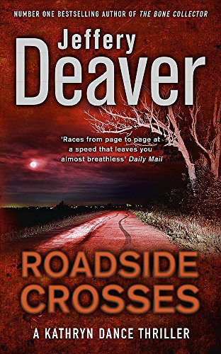 9780340937273: Roadside Crosses: Kathryn Dance Book 2 (Kathryn Dance thrillers)