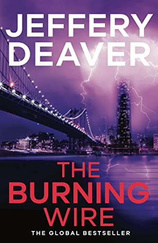 9780340937303: The Burning Wire: Lincoln Rhyme Book 9 (Lincoln Rhyme Thrillers)