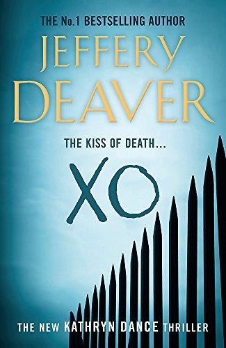 9780340937327: XO: Kathryn Dance Book 3 (Kathryn Dance thrillers)