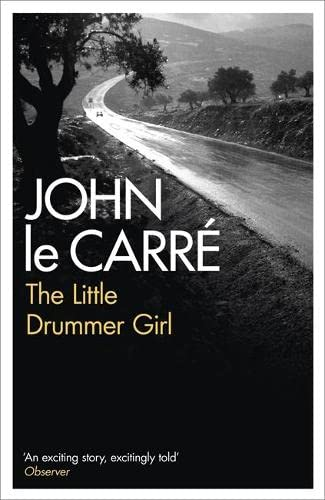 9780340937648: The Little Drummer Girl: Soon to be a major TV series