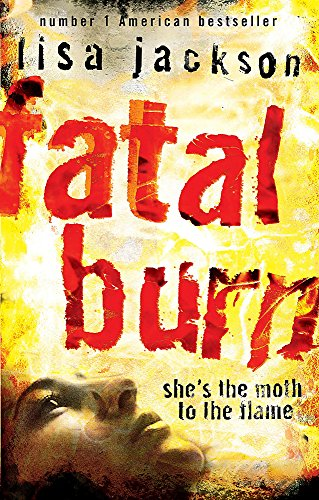 9780340938157: Fatal Burn: She's the Moth to the Flame