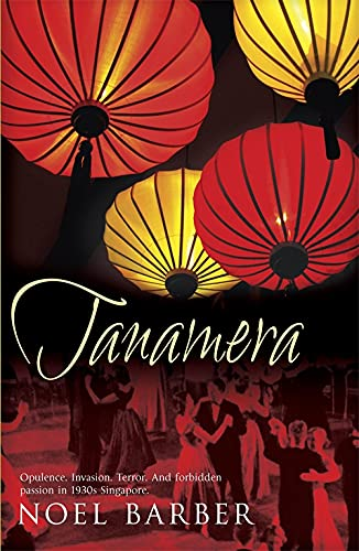 9780340938324: Tanamera