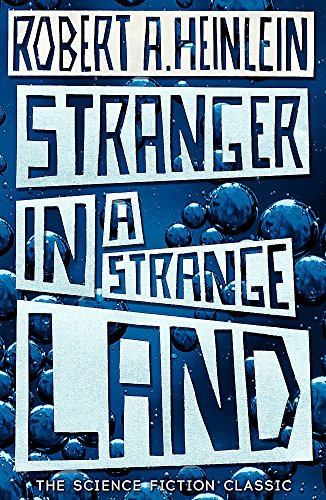 9780340938348: Stranger in a Strange Land: The Science Fiction Classic Uncut (Hodder Great Reads)