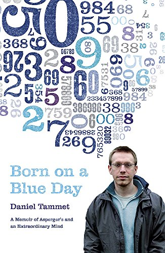 9780340938362: Born on a Blue Day: The Gift of an Extraordinary Mind