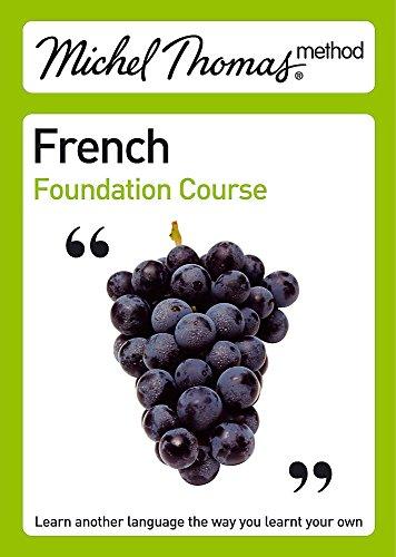 9780340938911: Michel Thomas Foundation Course: French (Michel Thomas Series)