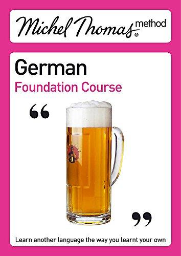 Michel Thomas Foundation Course: German (2nd edition): Thomas, Michel