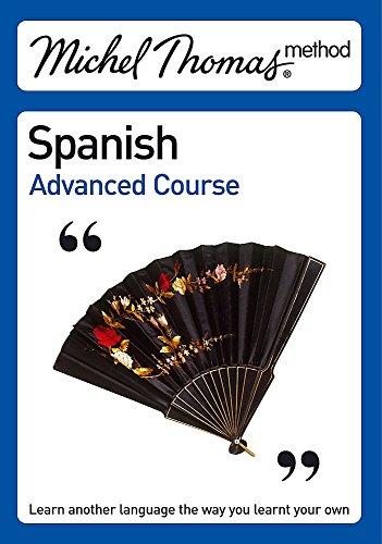9780340938997: Michel Thomas Advanced Course Spanish