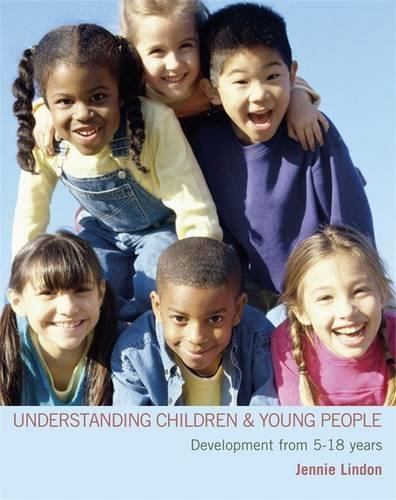 9780340939109: Understanding Children and Young People: Development from 5-18 Years (Hodder Arnold Publication)