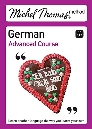 9780340939130: Michel Thomas Advanced Course: German (Michel Thomas Series)