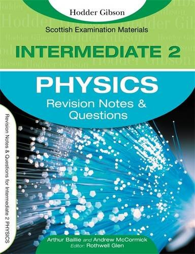 9780340940129: Revision Notes and Questions for Intermediate 2 Physics