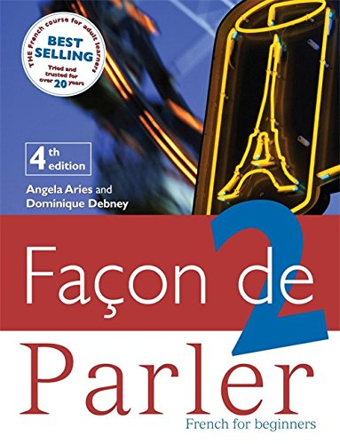 9780340940228: Facon de Parler 2 - French for Beginners