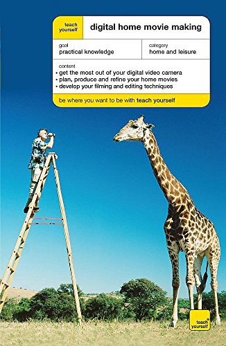 9780340940808: Teach Yourself Digital Home Movie Making (Teach Yourself - General)