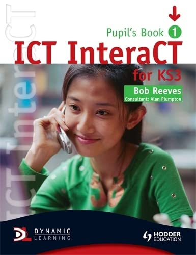 9780340940976: ICT InteraCT for Key Stage 3: Year 7